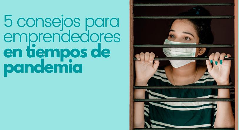 Consejos para emprendedores en tiempo de pandemia Coworking Villanueva